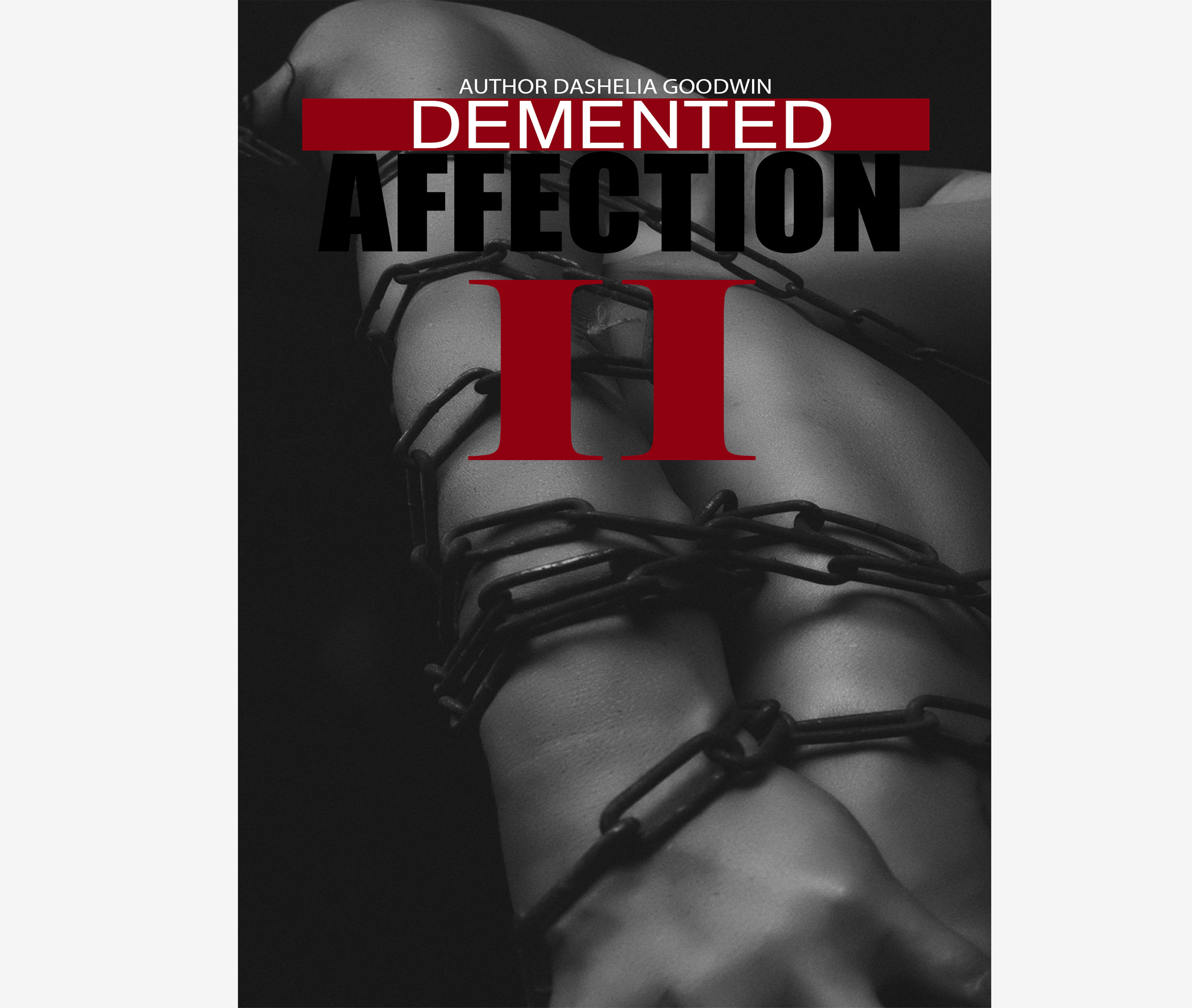 Demented Affection II